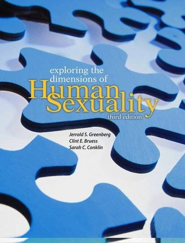 Exploring the Dimensions of Human Sexuality  3rd 2007 (Revised) edition cover