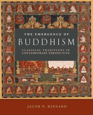 Emergence of Buddhism Classical Traditions in Contemporary Perspective  2010 edition cover