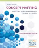 Concept Mapping: A Critical-thinking Approach to Care Planning  2015 9780803638488 Front Cover