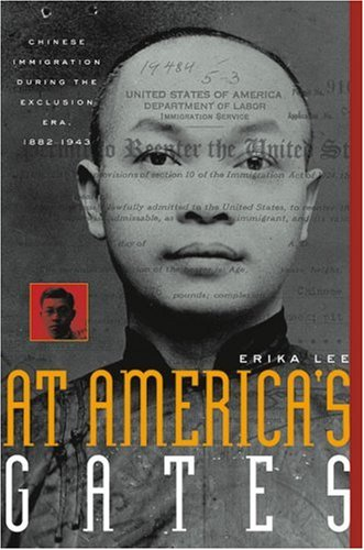 At America's Gates Chinese Immigration During the Exclusion Era, 1882-1943  2003 edition cover