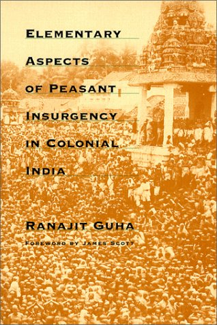 Elementary Aspects of Peasant Insurgency in Colonial India   1999 edition cover
