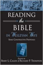 Reading the Bible in Wesleyan Ways Some Constructive Proposals  2003 edition cover