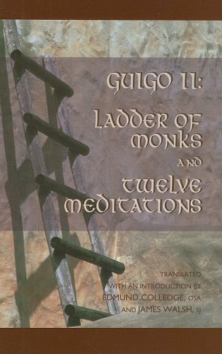 Guigo II The Ladder of Monks and Twelve Meditations Reprint edition cover