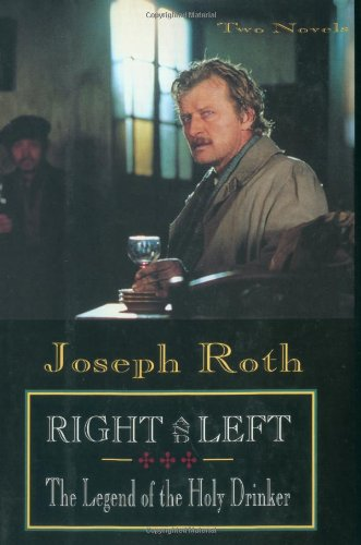 Right and Left and the Legend of the Holy Drinker  N/A 9780879514488 Front Cover