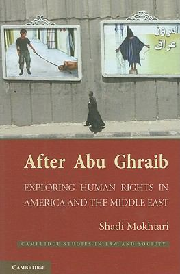 After Abu Ghraib Exploring Human Rights in America and the Middle East N/A edition cover