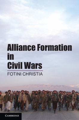 Alliance Formation in Civil Wars   2012 edition cover