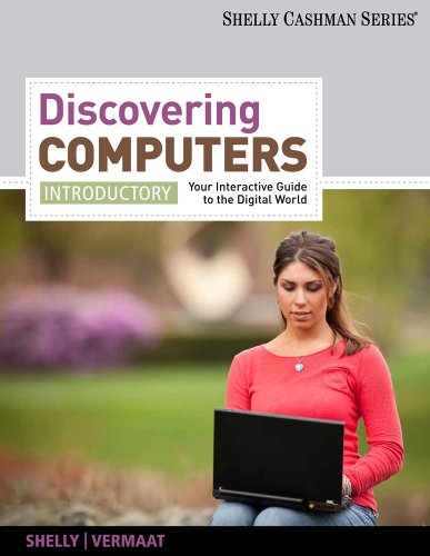 Discovering Computers Introductory - Your Interactive Guide to the Digital World  2012 edition cover