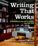 Writing That Works: Communicating Effectively on the Job  12th 2016 9781319019488 Front Cover