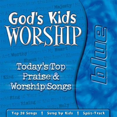 God's Kids Worship Blue  2002 (Unabridged) 9781400300488 Front Cover