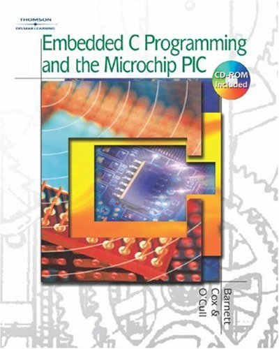 Embedded C Programming and the Microchip PIC   2004 9781401837488 Front Cover