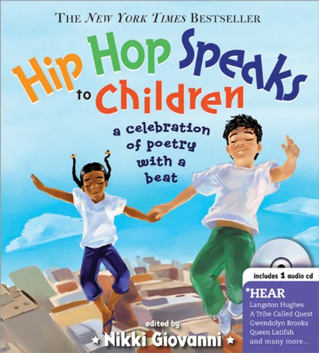 Hip Hop Speaks to Children A Celebration of Poetry with a Beat  2008 9781402210488 Front Cover