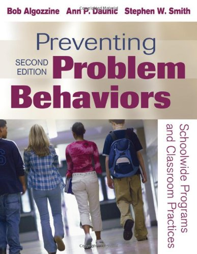Preventing Problem Behaviors Schoolwide Programs and Classroom Practices 2nd 2010 edition cover
