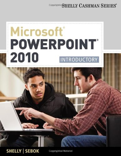 Microsoft� PowerPoint� 2010 Introductory  2011 9781439078488 Front Cover