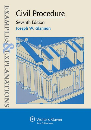 Civil Procedure: Examples and Explanations  2013 9781454815488 Front Cover