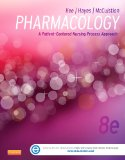 Pharmacology: A Patient-centered Nursing Process Approach  2014 9781455751488 Front Cover