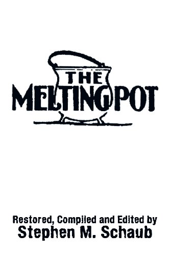 The Melting Pot:   2013 9781483608488 Front Cover