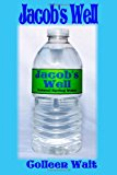 Jacob's Well  N/A 9781484825488 Front Cover