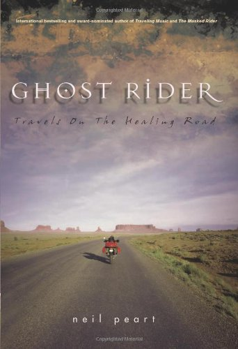 Ghost Rider Travels on the Healing Road  2002 9781550225488 Front Cover