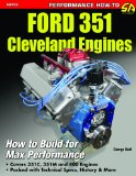 Ford 351 Cleveland Engines: How to Build for Max Performance  2013 edition cover