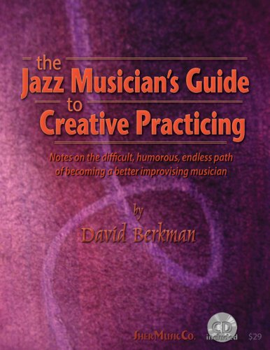 Jazz Musician's Guide to Creative Practicing N/A edition cover