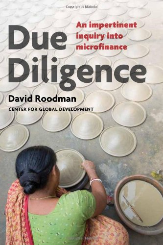 Due Diligence An Impertinent Inquiry into Microfinance  2011 edition cover