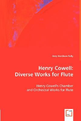 Henry Cowell : Diverse Works for Flute N/A 9783836488488 Front Cover
