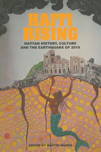 Haiti Rising: Haitian History, Culture and the Earthquake of 2010  2011 edition cover