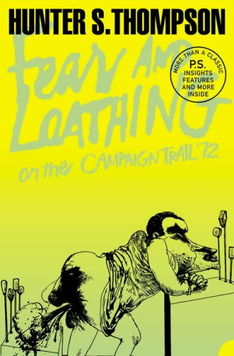 Fear and Loathing on the Campaign Trail '72 (Harper Perennial Modern Classics) N/A edition cover