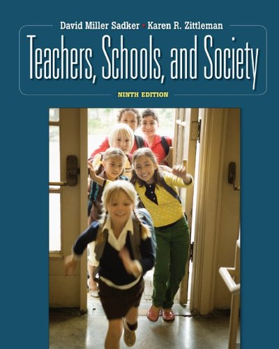 Teachers, Schools, and Society  9th 2010 edition cover