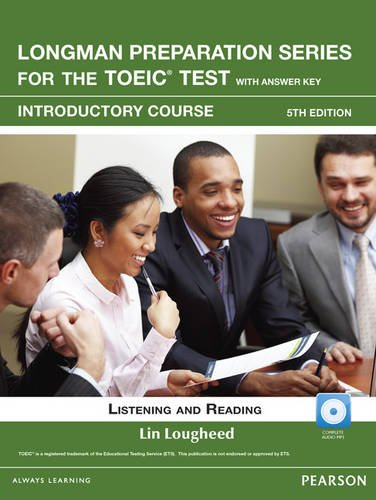 Preparation Series for the New TOEIC Test Listening and Reading 5th 2012 9780132861489 Front Cover