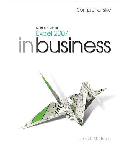 Microsoft Office Excel 2007 in Business, Comprehensive and Student Resource DVD Package  2008 edition cover