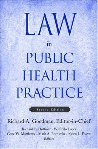 Law in Public Health Practice  2nd 2006 (Revised) edition cover