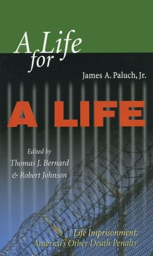 Life for a Life Life Imprisonment: America's Other Death Penalty N/A edition cover