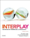 Interplay: The Process of Interpersonal Communication  2014 edition cover