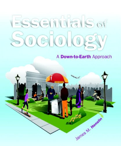 Essentials of Sociology A Down-to-Earth Approach 10th 2013 edition cover