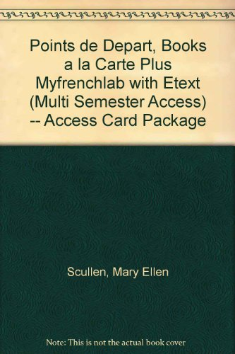 Points de Depart, Books a la Carte Plus MyFrenchLab with EText (multi Semester Access) -- Access Card Package  2nd 2013 edition cover
