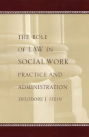 Role of Law in Social Work Practice and Administration   2004 edition cover