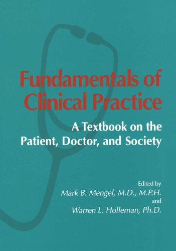 Fundamentals of Clinical Practice A Textbook on the Patient, Doctor and Society  1997 9780306453489 Front Cover