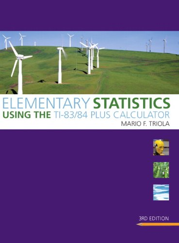 Elementary Statistics Using the TI-83/84 Plus Calculator 3rd 2011 edition cover