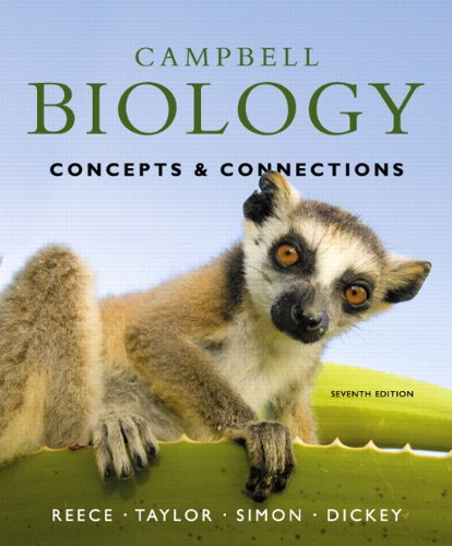Campbell Biology Concepts and Connections 7th 2012 edition cover