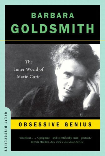 Obsessive Genius The Inner World of Marie Curie N/A edition cover