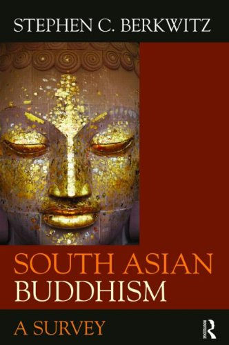 South Asian Buddhism A Survey  2009 edition cover