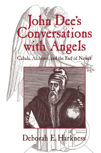 John Dee's Conversations with Angels Cabala, Alchemy, and the End of Nature  2006 9780521027489 Front Cover