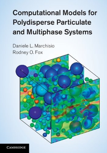 Computational Models for Polydisperse Particulate and Multiphase Systems   2013 9780521858489 Front Cover
