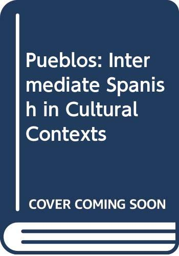 Pueblos Intermediate Spanish in Cultural Contexts  2007 9780618150489 Front Cover