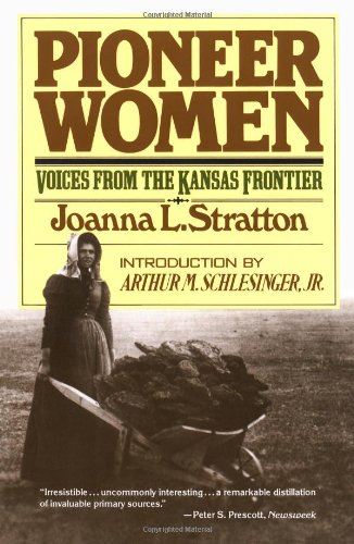 Pioneer Women Voices from the Kansas Frontier  1982 9780671447489 Front Cover
