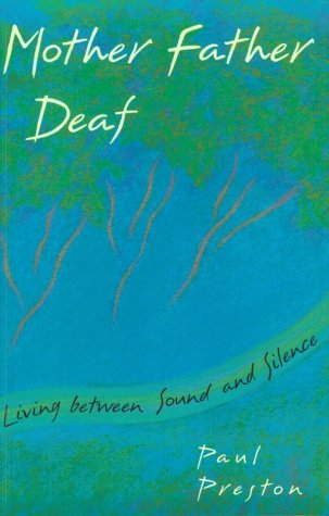 Mother Father Deaf Living Between Sound and Silence  1994 edition cover