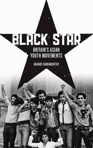 Black Star Britain's Asian Youth Movements  2013 9780745333489 Front Cover