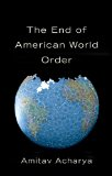 End of American World Order   2014 9780745672489 Front Cover