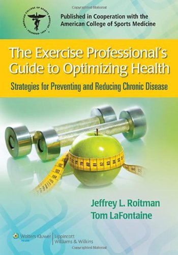 Exercise Professional's Guide to Optimizing Health Strategies for Preventing and Reducing Chronic Disease  2011 edition cover